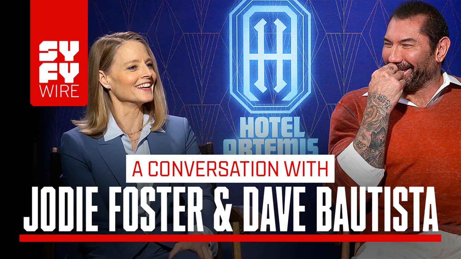 Dave Bautista and Jodie Foster Are New BFFs Thanks To Hotel Artemis