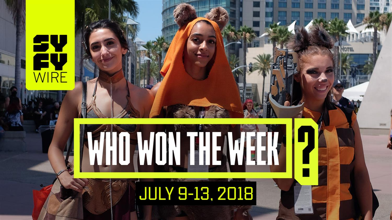 Here's What We're Doing For San Diego Comic-Con: Who Won The Week For July 9-13