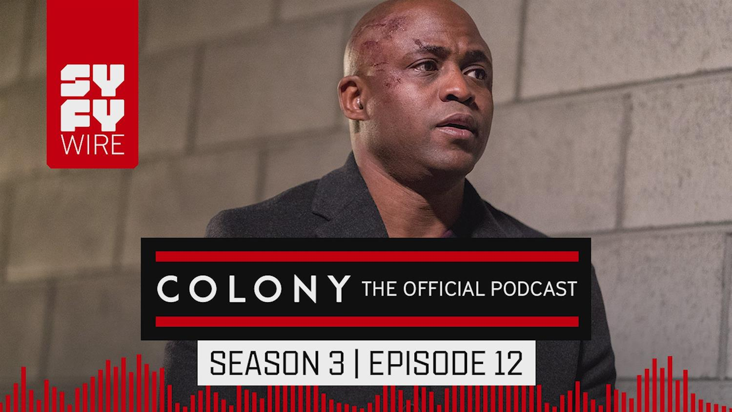 Colony The Official Podcast: Season 3, Episode 12