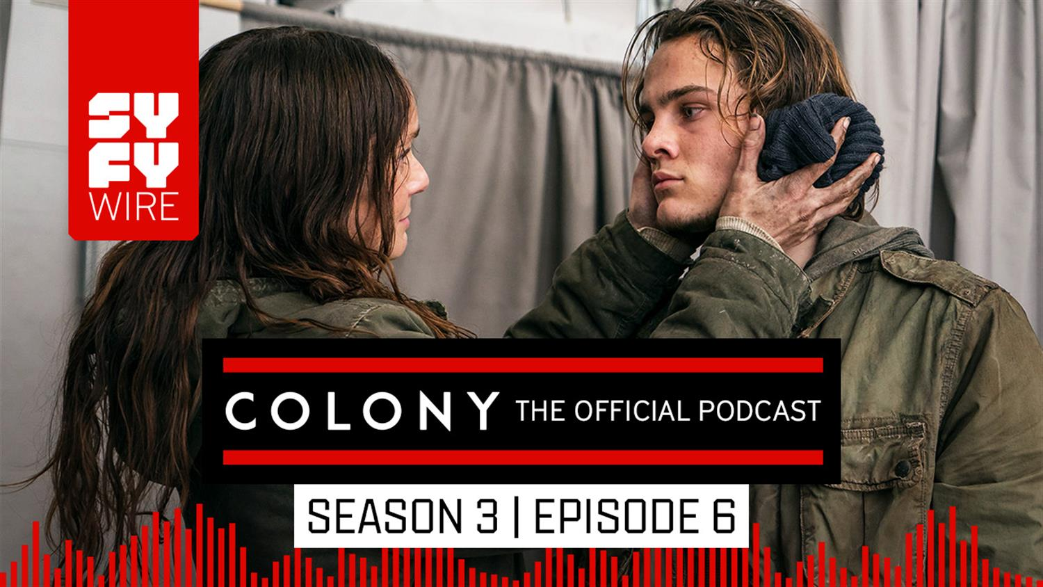 Colony The Official Podcast: Season 3, Episode 6