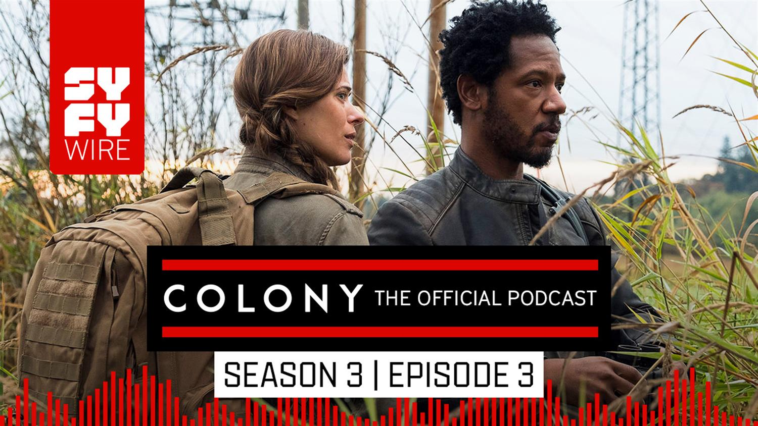 Colony The Official Podcast: Season 3, Episode 3