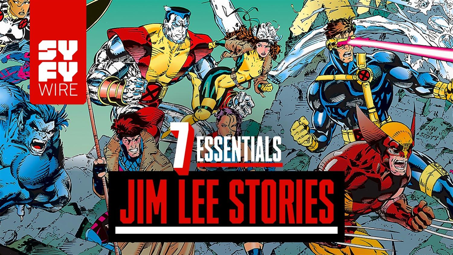 7 Essential Jim Lee Stories