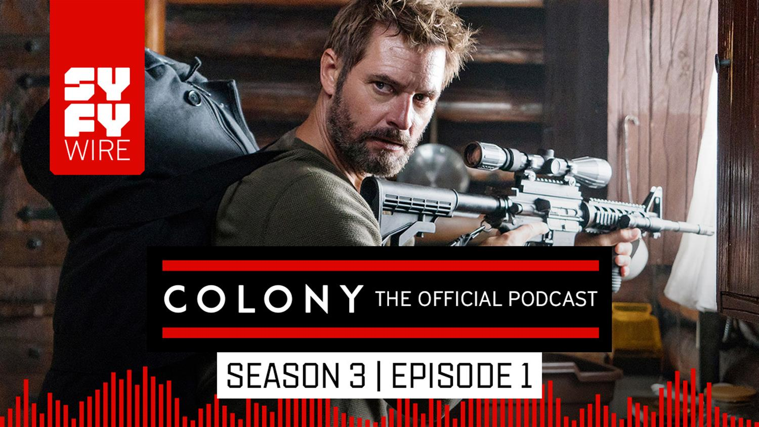 Colony The Official Podcast: Season 3, Episode 1