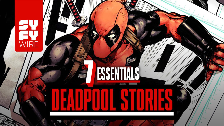 7 Essential Deadpool Stories