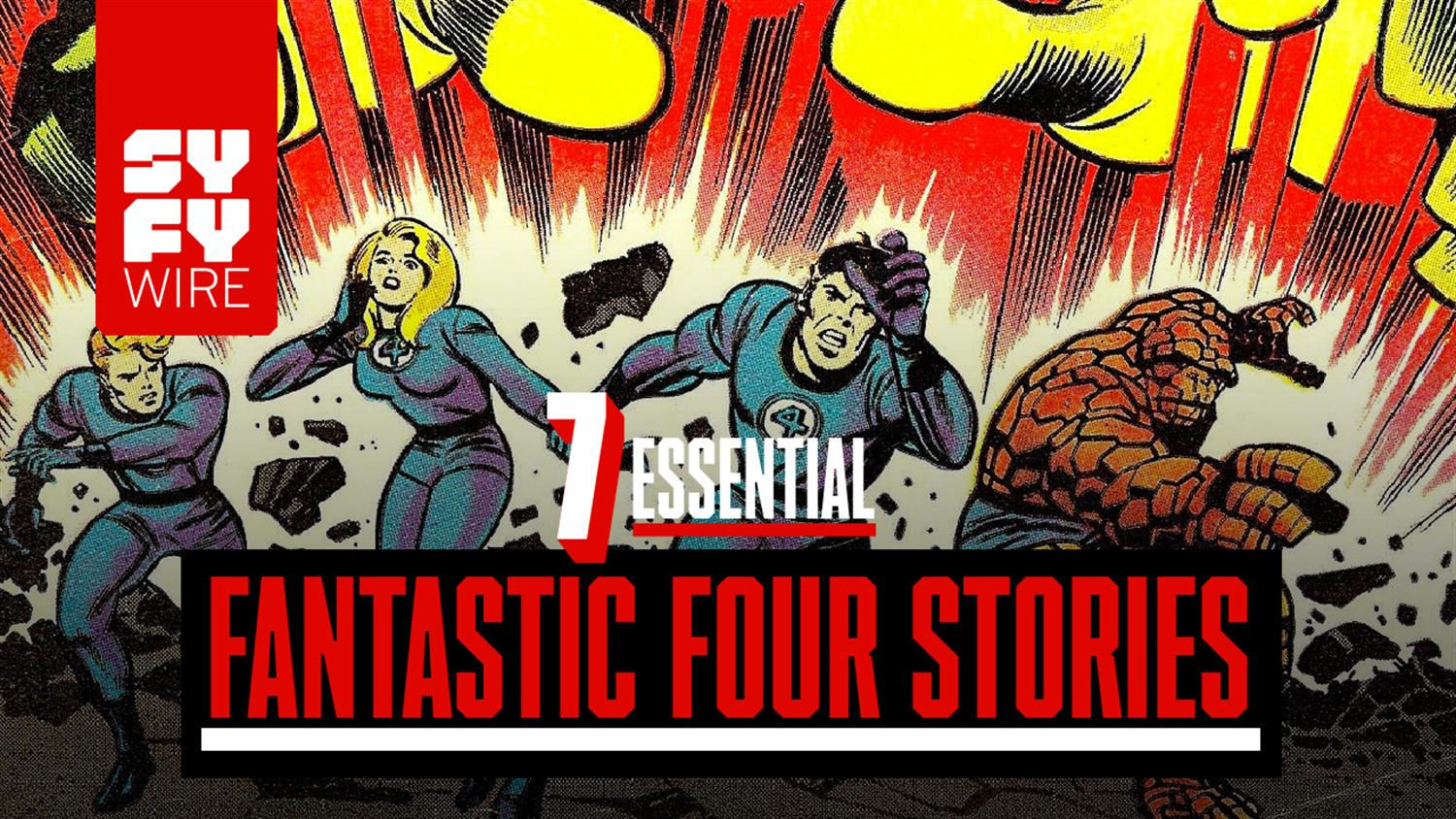 7 Essential Fantastic Four Stories