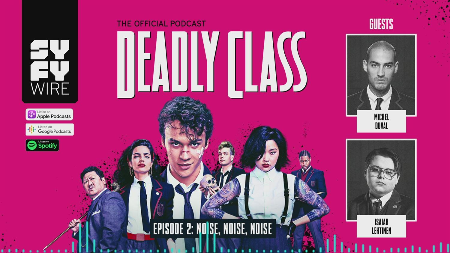 Deadly Class - Official Podcast Episode 2