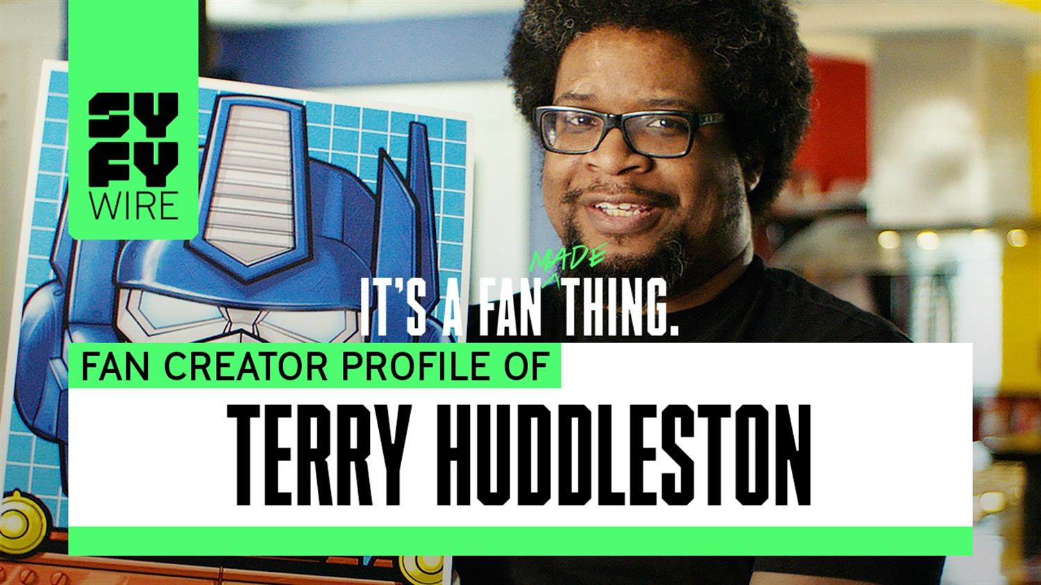 Fandom is a Family Business: Terry Huddleston's Story (SYFY WIRE Fan Creators)