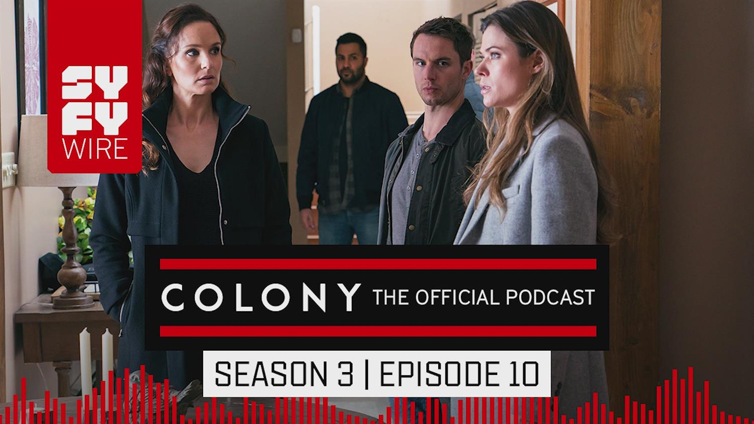 Colony The Official Podcast: Season 3, Episode 10