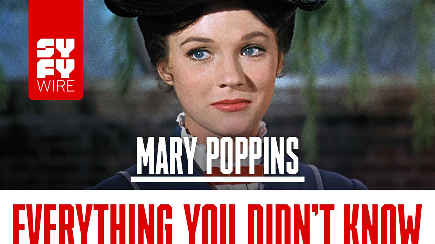 Mary Poppins: Everything You Didn't Know