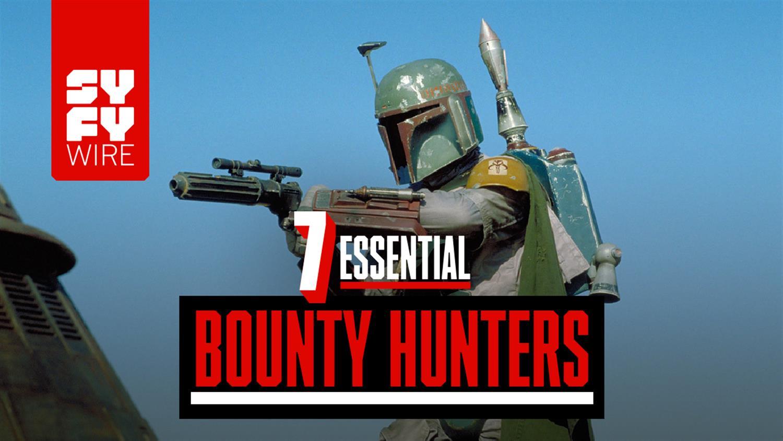 7 Essential Bounty Hunters