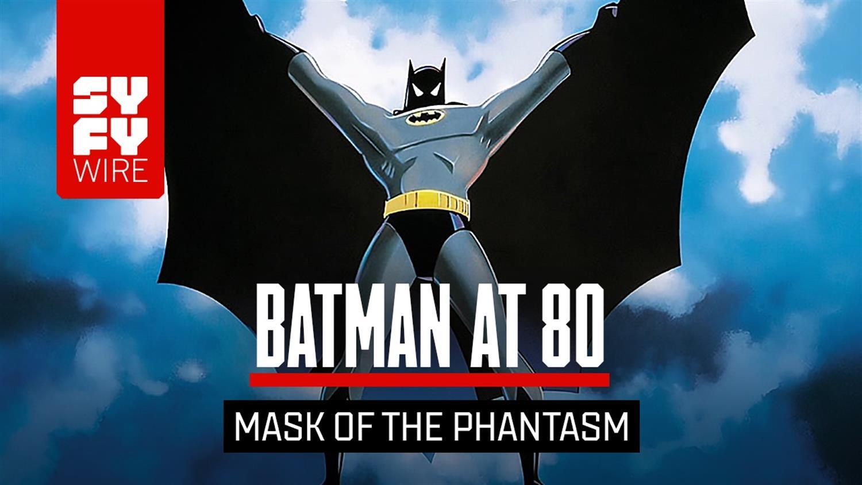 Batman At 80: The Story Behind Mask of the Phantasm